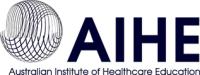 Australian Institute of Healthcare Education (AIHE)